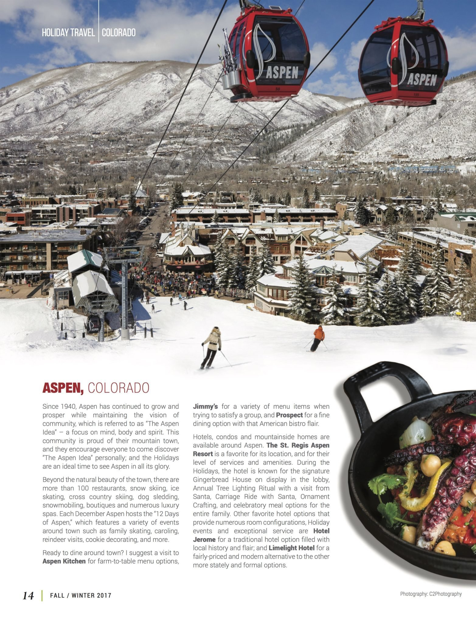 LuxeGetaways - Luxury Travel - Luxury Travel Magazine - Luxe Getaways - Luxury Lifestyle - Fall/Winter 2017 Magazine Issue - Digital Magazine - Travel Magazine - Vail - Telluride - Aspen - Damon Banks