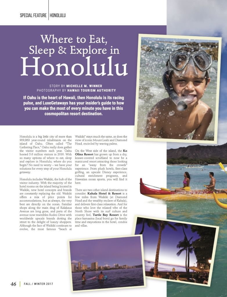 LuxeGetaways - Luxury Travel - Luxury Travel Magazine - Luxe Getaways - Luxury Lifestyle - Fall/Winter 2017 Magazine Issue - Digital Magazine - Travel Magazine - Honolulu - Hawaii - Honolulu Travel Guide, Michelle Winner