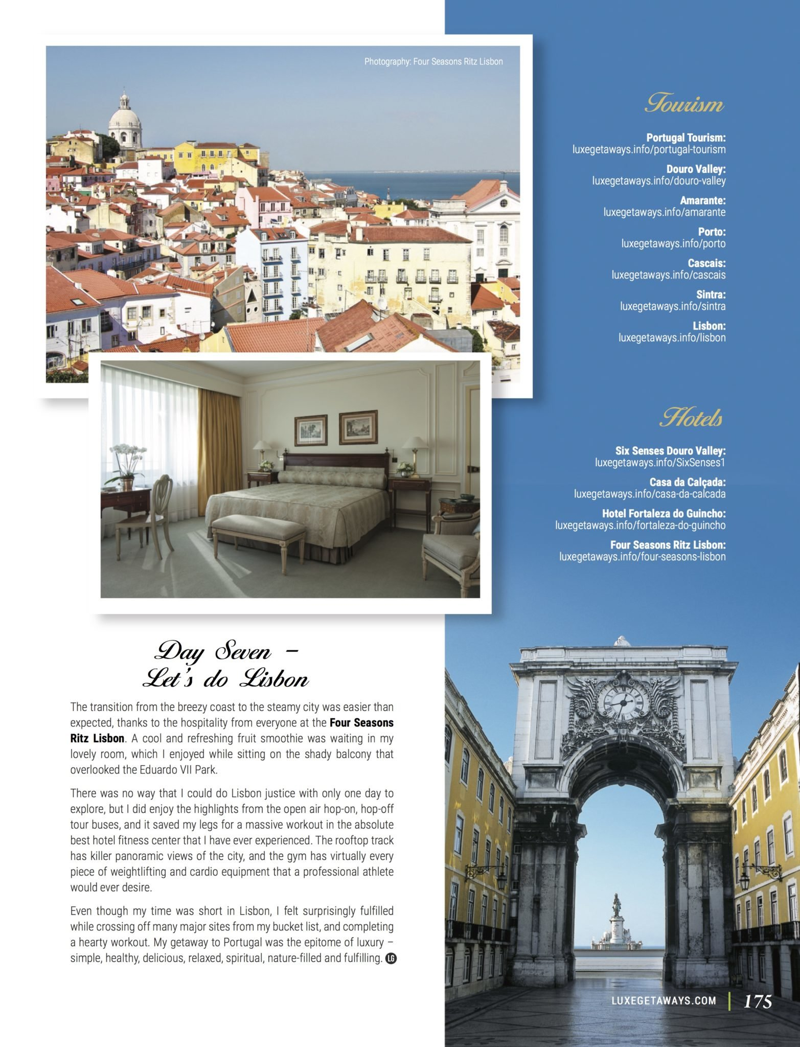 LuxeGetaways - Luxury Travel - Luxury Travel Magazine - Luxe Getaways - Luxury Lifestyle - Fall/Winter 2017 Magazine Issue - Digital Magazine - Travel Magazine - Portugal - Priscilla Pilon