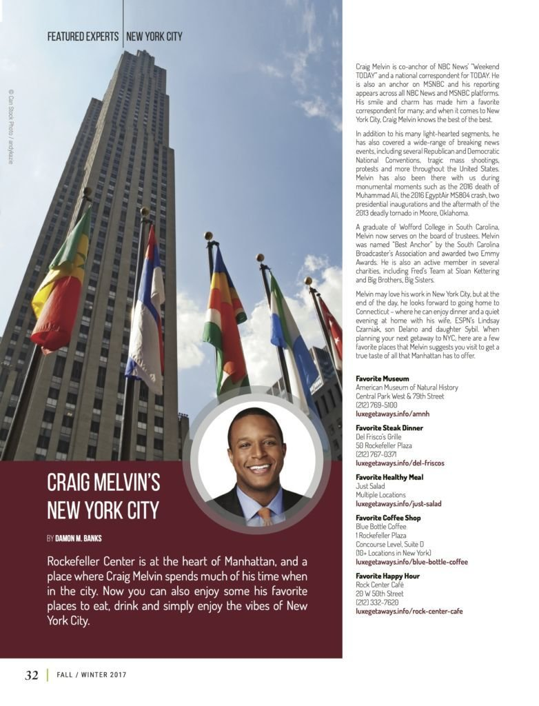 LuxeGetaways - Luxury Travel - Luxury Travel Magazine - Luxe Getaways - Luxury Lifestyle - Fall/Winter 2017 Magazine Issue - Digital Magazine - Travel Magazine - Craig Melvin - NBC - Today Show - New York Guide