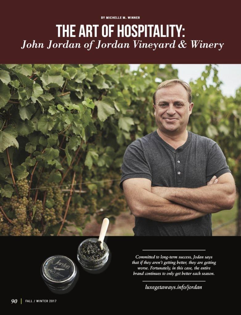 The Art Of Hospitality John Jordan Of Jordan Vineyard