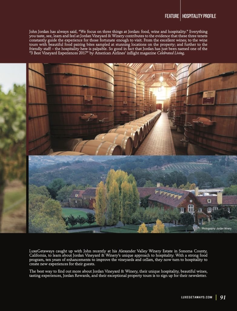 LuxeGetaways - Luxury Travel - Luxury Travel Magazine - Luxe Getaways - Luxury Lifestyle - Fall/Winter 2017 Magazine Issue - Digital Magazine - Travel Magazine - John Jordan - Jordan Winery - Art of Hospitality