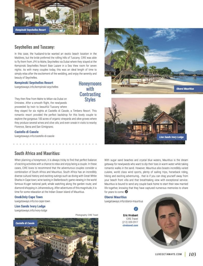 LuxeGetaways - Luxury Travel - Luxury Travel Magazine - Luxe Getaways - Luxury Lifestyle - Fall/Winter 2017 Magazine Issue - Digital Magazine - Travel Magazine - CIRE Travel - Eric Hrubant - Honeymoons - Travel Planning