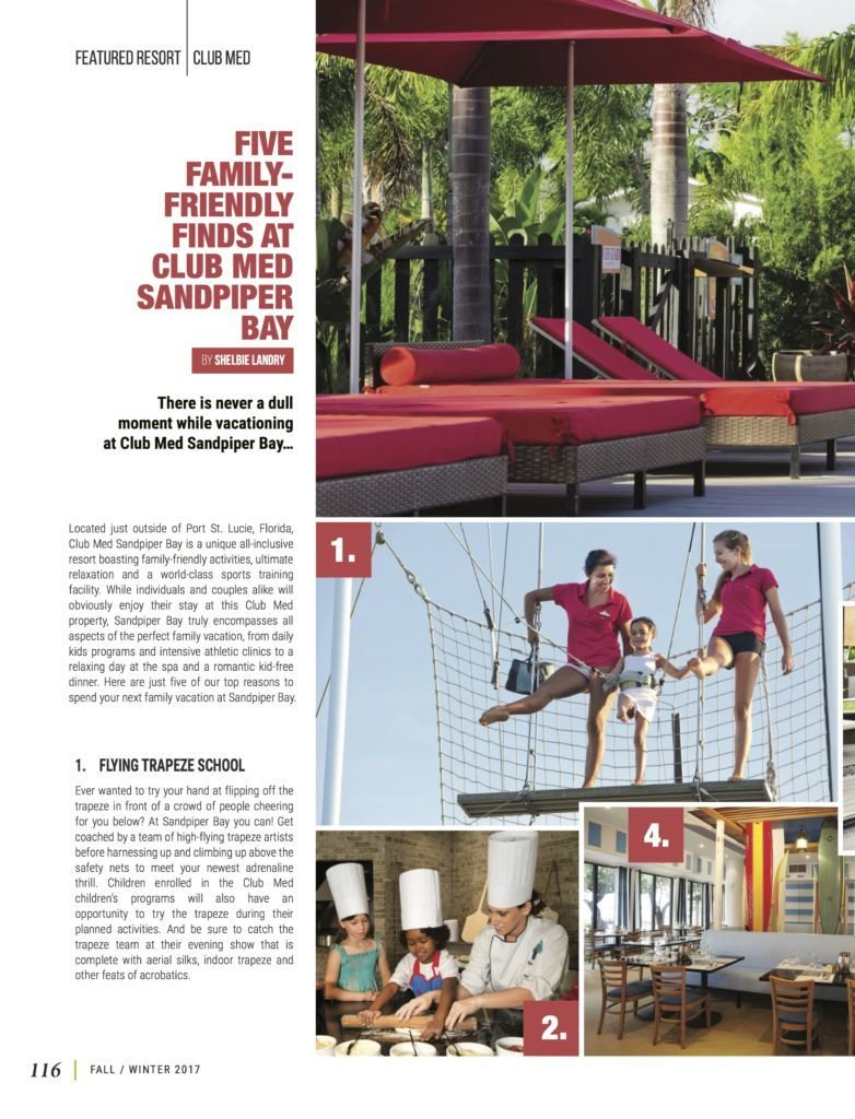 LuxeGetaways - Luxury Travel - Luxury Travel Magazine - Luxe Getaways - Luxury Lifestyle - Fall/Winter 2017 Magazine Issue - Digital Magazine - Travel Magazine - Club Med - Sandpiper Bay