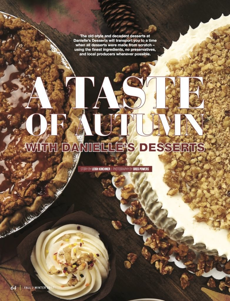 LuxeGetaways - Luxury Travel - Luxury Travel Magazine - Luxe Getaways - Luxury Lifestyle - Fall/Winter 2017 Magazine Issue - Digital Magazine - Travel Magazine - Danielles Desserts - Recipe - Danielle Poux - Leaigh Kirchner - Photos by Greg Powers